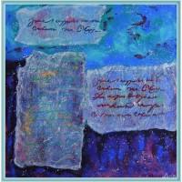 """Scrisori catre Univers""20-133 - Tablou unicat, pictat manual in original pe panza - Abstracte"